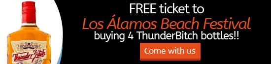 Buying 4 bottles of Thunder Bitch get a free ticke to Los Alamos Beach Festival